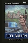 Eifel-Bullen - Jacques Berndorf - E-Book