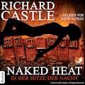 Castle 2: Naked Heat - In der Hitze der Nacht - Richard  Castle - Hörbüch