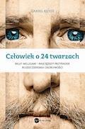 Człowiek o 24 twarzach - Daniel Keyes - ebook