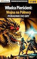 """Władca Pierścieni: Wojna na Północy - poradnik do gry - Piotr """"Ziuziek"""" Deja - ebook"""