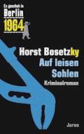 Auf leisen Sohlen - Horst Bosetzky - E-Book