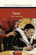Faust I und II und Urfaust - Johann Wolfgang von Goethe - E-Book