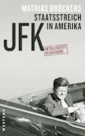 JFK - Staatsstreich in Amerika - Mathias Bröckers - E-Book