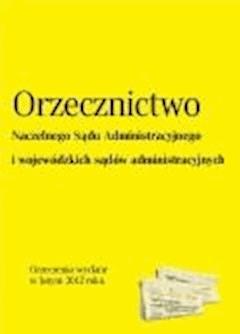Orzecznictwo NSA i WSA - luty 2012 - Opracowanie zbiorowe - ebook