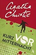 Kurz vor Mitternacht - Agatha Christie - E-Book