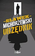 Urzędnik - Sławek Michorzewski - ebook