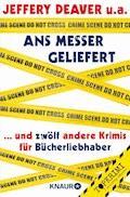 Ans Messer geliefert - Jeffery Deaver - E-Book