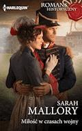 Miłość w czasach wojny - Sarah Mallory - ebook