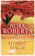 Herbstmagie - Nora Roberts - E-Book