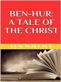 Ben-Hur. A tale of the Christ - Lew Wallace - E-Book