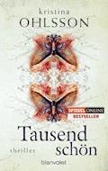 Tausendschön - Kristina Ohlsson - E-Book
