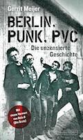 Berlin, Punk, PVC - Gerrit Meijer - E-Book