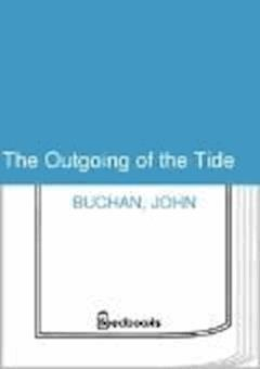 The Outgoing of the Tide - John Buchan - ebook