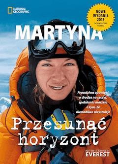 Przesunąć horyzont nowe wydanie - Martyna Wojciechowska - ebook