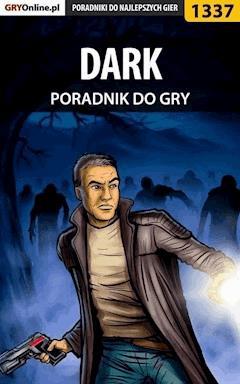 """DARK - poradnik do gry - Jacek """"Stranger"""" Hałas - ebook"""