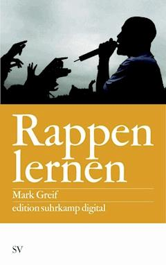 Rappen lernen - Mark Greif - E-Book