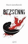 Bezsenni - Marcin Jamiołkowski - ebook