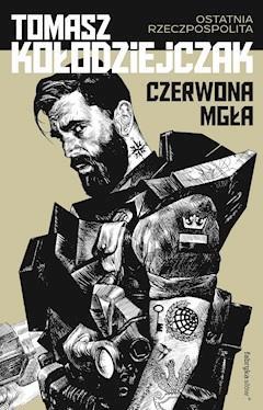Czerwona Mgła - Tomasz Kołodziejczak - ebook