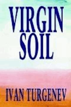 Virgin Soil - Ivan Sergeyevich Turgenev - ebook