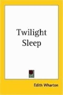 Twilight Sleep - Edith Wharton - ebook