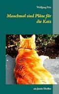 Manchmal sind Pläne für die Katz - Wolfgang Pein - E-Book