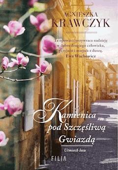 Kamienica pod szczęśliwą gwiazdą - Agnieszka Krawczyk - ebook
