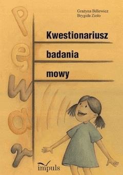Kwestionariusz badania mowy - Grażyna Bilewicz, Brygida Zioło - ebook