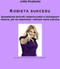 Kobieta sukcesu - Julita Kostecka - ebook