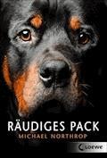 Räudiges Pack - Michael Northrop - E-Book