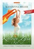 Królowe życia i król - Katarzyna Miller - ebook