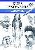Kurs rysowania. Człowiek. Różne techniki - Mateusz Jagielski - ebook