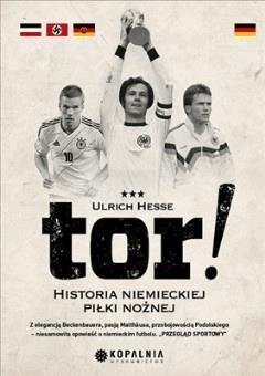 Tor. Historia niemieckiej piłki nożnej - Ulrich Hesse - ebook