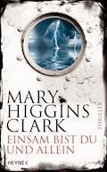 Einsam bist du und allein - Mary Higgins Clark - E-Book