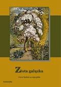Złota gałązka - Opracowanie zbiorowe - ebook