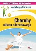 Choroby układu oddechowego - Jadwiga Górnicka - ebook