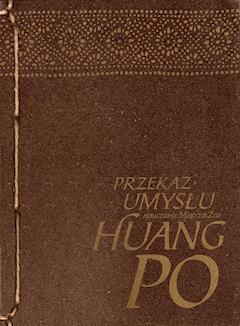 Przekaz Umysłu - mistrz zen Huang-po - ebook