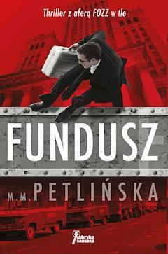 Fundusz - M. M. Petlińska - ebook