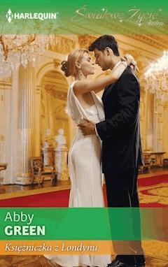 Księżniczka z Londynu - Abby Green - ebook