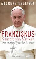 Der Kämpfer im Vatikan - Andreas Englisch - E-Book