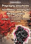 Przyczyny powstania konfliktów zbrojnych XX-ego wieku na podstawie teorii archetypów i nieświadomości zbiorowej Carla G. Junga - Wojciech Filaber - ebook