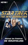 Star Trek - The Next Generation: Die Verurteilung - Michael Jan Friedman - E-Book