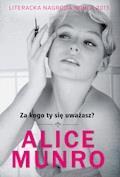 Za kogo ty się uważasz? - Alice Munro - ebook + audiobook