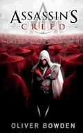 Assassin's Creed Band 2: Die Bruderschaft - Oliver Bowden - E-Book
