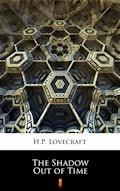 The Shadow Out of Time - H.P. Lovecraft - ebook