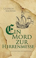 Ein Mord zur Herrenmesse - Gudrun Krohne - E-Book