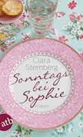Sonntags bei Sophie - Clara Sternberg - E-Book