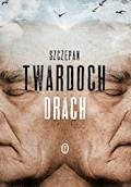 Drach - Szczepan Twardoch - ebook