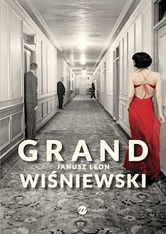 Grand - Janusz L. Wiśniewski - ebook