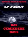 Das gemiedene Haus - H. P. Lovecraft - E-Book