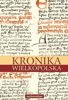 Kronika wielkopolska - Kazimierz Abgarowicz, Brygida Kürbis - ebook